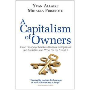 """Le nouvel ouvrage des professeurs Yvan Allaire et Mihaela Firsirotu, intitulé """"A Capitalism of Owners"""""""
