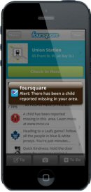 Foursquare notifications ensure those closest to the location of the missing child receive pertinent details