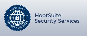 HootSuite Security Services provide users with access to numerous resources to help mitigate risk, both internal and external, associated with social media use.