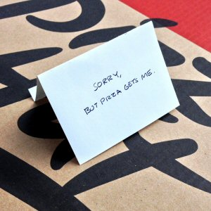 Sorry, but pizza gets me - from Pizza Hut's #BreakUp4Pizza campaign