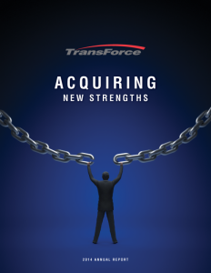 TransForce Annual Report 2014 (Marketwired Photo - TransForce Inc.)
