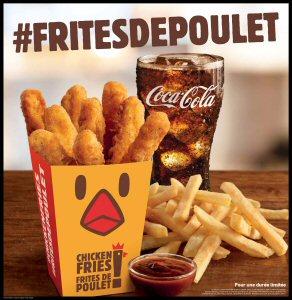 BURGER KING CANADA lance ses Frites de poulet au Canada qui seront soutenues par de nouveaux éléments marketing en restaurant, y compris le tout nouveau carton inédit pour Frites de poulet.