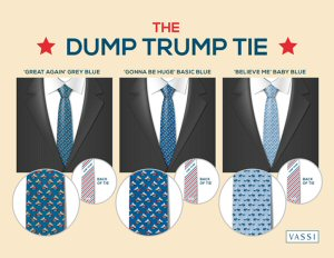 Vassi's exclusive 'Dump Trump' ties.