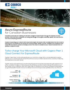 Cogeco Peer 1 Announces Availability of Microsoft Azure ExpressRoute(TM), Enabling Compliant, Secure, and High Performance Access to Microsoft's Cloud for Canadian Business