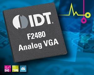 IDT's Analog VGA Optimized for Next-Generation High-Bandwidth Communication Systems