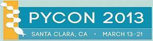 PyCon 2013 - Santa Clara, CA - March 13-21