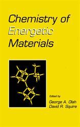 Chemistry of Energetic Materials, George Olah, Nobel Laureate, Elsevier