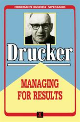 Peter Drucker, Managing for Results, Elsevier