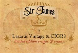 CIGR8 and Lazarus Vintage Sir James
