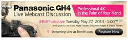 A Live Webcast of the New Panasonic GH4 camera