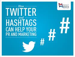 How Twitter and Hashtags Can Help Your PR and Marketing