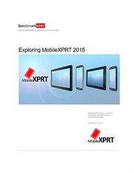 Exploring MobileXPRT 2015: MobileXPRT is a tool for evaluating the performance of Android devices.