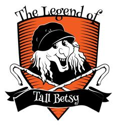 The Legend of Tall Betsy