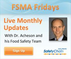 Join SafetyChain and Dr. David Acheson for FSMA Fridays