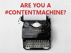 "Old typewriter with text above: ""ARE YOU A #CONTENTMACHINE?"""