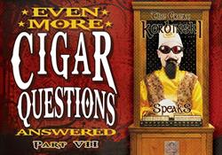 Even More Cigar Questions Answered by the Cigar Advisors