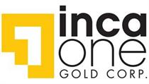 inca one gold corp financing and Loa