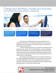 Realize potential savings from increased end-user productivity and decreased IT staff time.