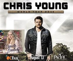 Chris Young / Danielle Bradbery Live at the OC Fair on August 13