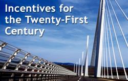 Incentives for 21st Century
