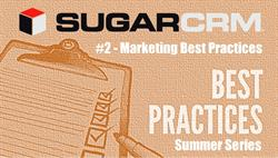 SugarCRM Marketing Best Practices