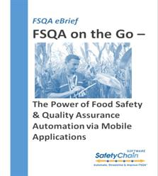 SafetyChain Software Announces New Food Safety & Quality Assurance eBrief on the Power of FSQA Mobile Applications for Anytime, Anywhere FSQA
