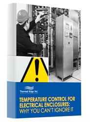 Download the Thermal Edge white paper: Temperature Control for Electrical Enclosures