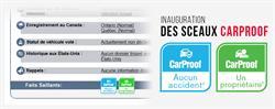 CarProof inaugure les sceaux dans le but de simplifier la presentation au grand public des renseignements sur les voitures d'occasion dans son rapport ainsi qu'en ligne.