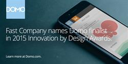 Domo Recognized by Fast Company in 2015 Innovation by Design Awards