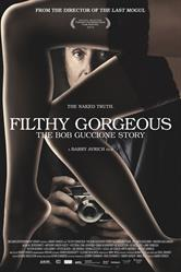 filthy gorgeous bob guccione story