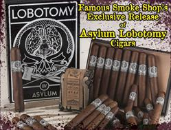Asylum Lobotomy Cigars from Famous Smoke Shop