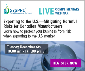 Exporting to the U.S.-Mitigating Harmful Risks for Canadian Manufacturers