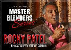 Master Blenders: Rocky Patel, CEO of Rocky Patel Cigars