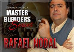 Cigar Advisor: Master Blenders Series Featuring Rafael Nodal