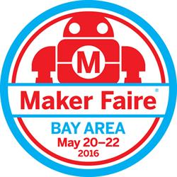 Maker Faire Bay Area 2016-May 20-22, 2016