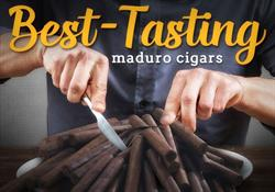 Best Tasting Maduro Cigars