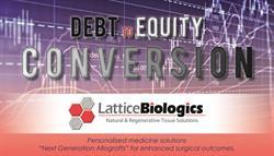 Lattice Biologics Debt Conversion
