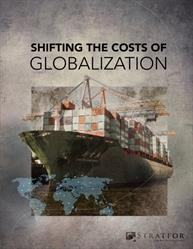 Stratfor_Shifting_the_Costs_of_Globalization