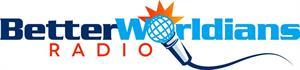 BetterWorldians Radio