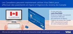 L'Agence du revenu du Canada accepte désormais Visa Débit pour les paiements effectués en ligne