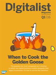 Digitalist Magazine, SAP, Disruption Without Destruction, Digital Economy, Golden Goose