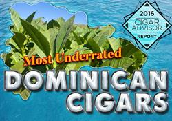2016 CA Report: The Most Underrated Dominican Cigars