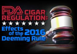 FDA Cigar Regulation: Effects of the 2016 Deeming Rule