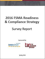 2016 FSMA Readiness & Compliance Strategy Survey Report