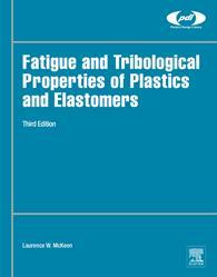 Elsevier, plastics, polymers, fatigue, tribological, elastomers, fillers, bioplastics