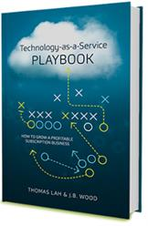 TSIA Publishes New Book, Technology-as-a-Service Playbook: How to Grow a Profitable Subscription Business
