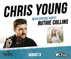 Chris Young / Ruthie Collins Live at the OC Fair August 11