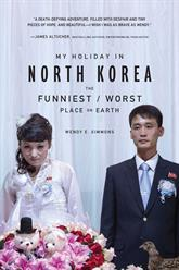 My Holiday in North Korea book