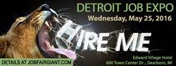 Detroit Career Expo May 25, On the Spot Interviews and Hiring.
