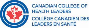 Canadian College of Health Leaders  - Collège canadien des leaders en santé